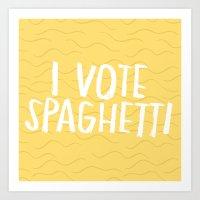 I Vote Spaghetti Art Print