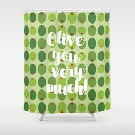Olive You Very Much Shower Curtain