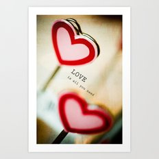 Love is All You Need Art Print