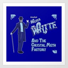 Walter White and the Crystal Meth Factory Art Print