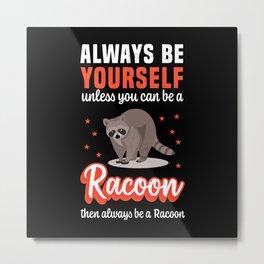 Funny Racoon / Raccoon Halloween Costume Metal Print