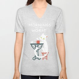Mornings are the worst Unisex V-Neck