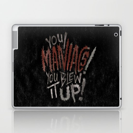 YOU MANIACS! YOU BLEW IT UP! Laptop & iPad Skin