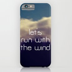 Let's Run With The Wind iPhone 6s Slim Case