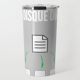 Ne pas mettre toutes ses données dans le même disque dur (Geekton) Travel Mug