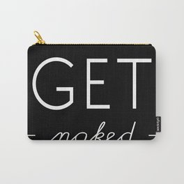 Get Naked 001 Carry-All Pouch