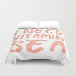 I Need Vitamin Sea - Coral Pink Duvet Cover
