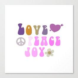 Love Peace and Joy 8 Canvas Print
