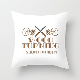 Carpentry Tee For Carpenters Saying Wood Turning It's Cheaper Than Therapy T-shirt Design Jigsaw Throw Pillow