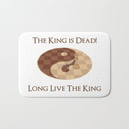 The King is Dead, Long live the King Bath Mat
