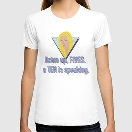 listen up, FIVES. a TEN is speaking. T-shirt