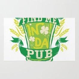 Find Me In Da Pub St Patricks Day Rug