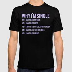 Why I'm Single MEDIUM Black Mens Fitted Tee