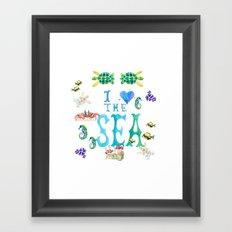 I Love the Sea Framed Art Print