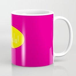 Oh la la! Coffee Mug