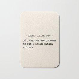 Edgar Allan Poe quote Bath Mat
