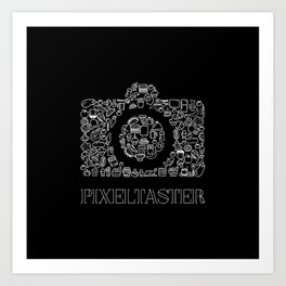 Pixeltaster Art Print