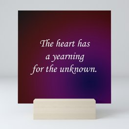 Yearning for the Unknown Mini Art Print