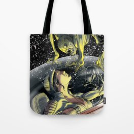 Nothing Good Happens in Space Tote Bag