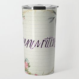 #Amwriting Floral Quote Travel Mug
