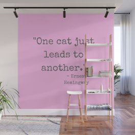 One Cat Leads To Another. Wall Mural