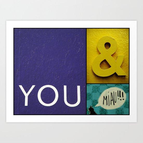 You and Miau Art Print
