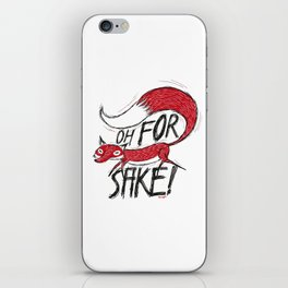 Oh For Fox Sake! iPhone Skin