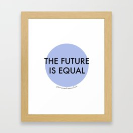 The Future is Equal - Blue Framed Art Print