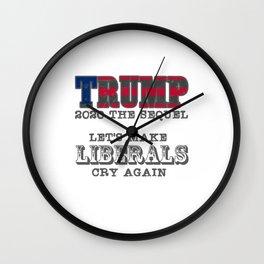 Trump 2020 - Lets Make Liebrals Cry Wall Clock