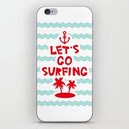 Lets go surfing iPhone Skin