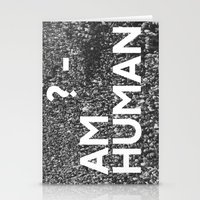 human Stationery Cards featuring ? Human by WeLoveHumans
