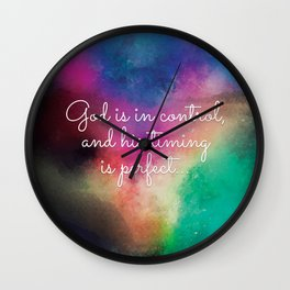 God is in Control and His Timing is Perfect Wall Clock