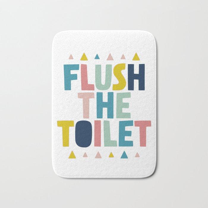 Flush the toilet bathroom print Bath Mat