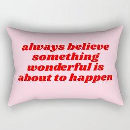 something wonderful Rectangular Pillow