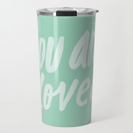 You Are Loved x Mint Travel Mug