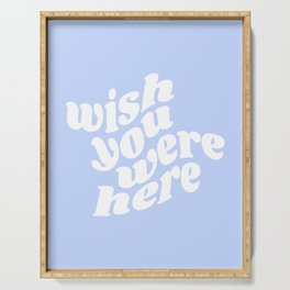 wish you were here Serving Tray