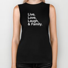 Live Love Laugh and Family Biker Tank