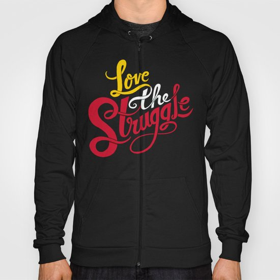 Love The Struggle Hoody