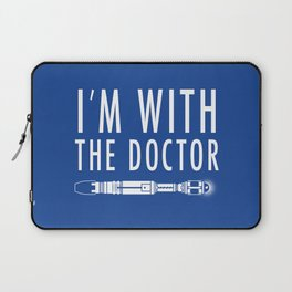 I'm with The Doctor Laptop Sleeve