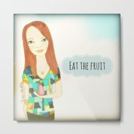 Eat The Fruit :: Muse Mantra Metal Print
