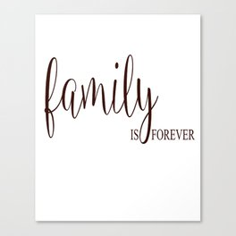 Family Is Forever Vinyl Wall Decal Art Saying Home Decor Sticker Canvas Print