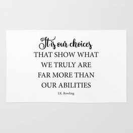 It is our choices Rug