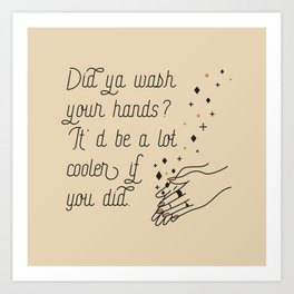Wash Your Hands in Black & Mauve Art Print
