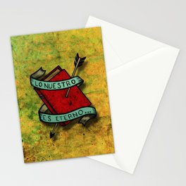 Ours is eternal Stationery Cards