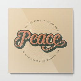 """PEACE"" Bible Verse Print Metal Print"