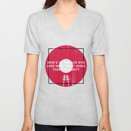 Here's To The Kids Who Care More About Music Than Popularity Unisex V-Neck
