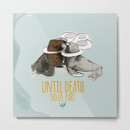 until death do us part (PLASTICOCEANS) Metal Print