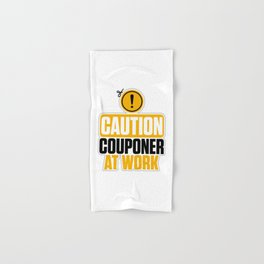 Caution Couponer At Work Coupon Queen Hand & Bath Towel
