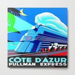 Cote d'Azur Pullman Express Metal Print