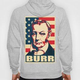 Aaron Burr Hope Hoody